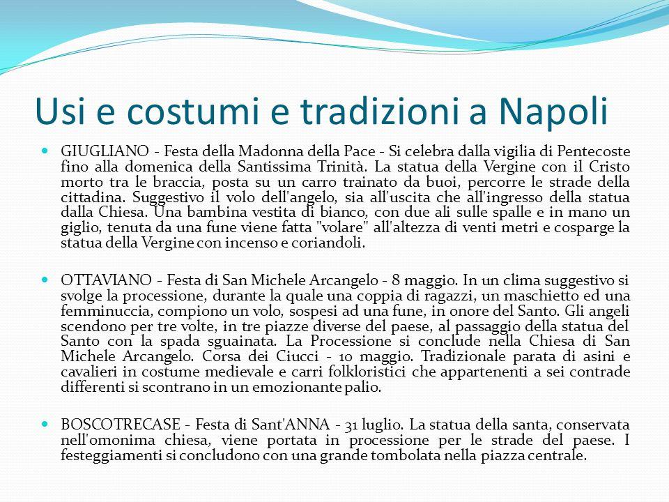 Usi e costumi e tradizioni a Napoli
