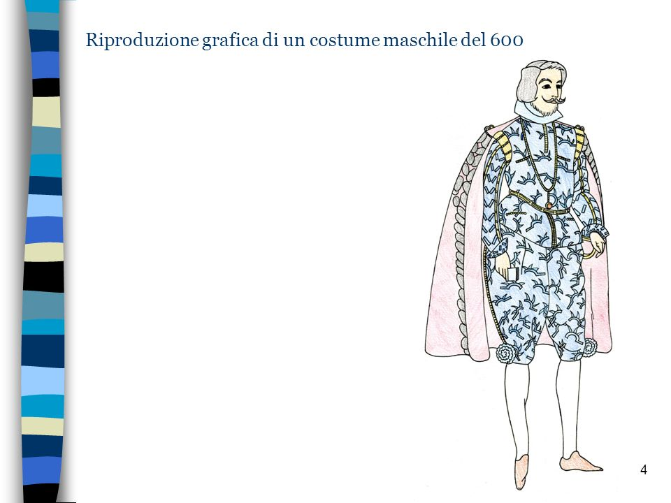 Riproduzione grafica di un costume maschile del 600