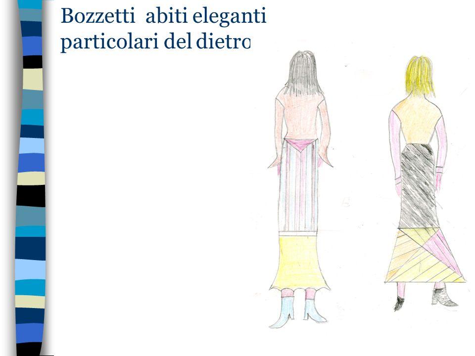 Bozzetti abiti eleganti particolari del dietro
