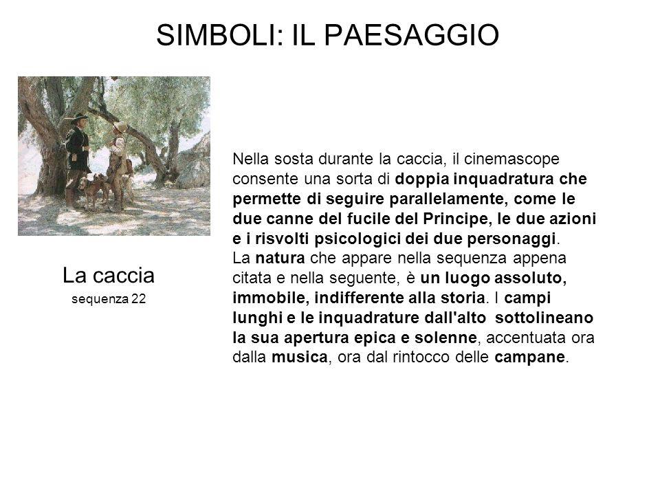 SIMBOLI: IL PAESAGGIO La caccia