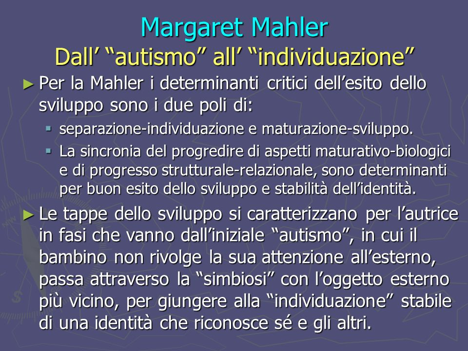 Margaret Mahler Dall' autismo all' individuazione