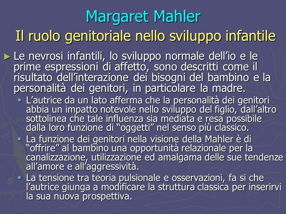 Margaret Mahler Il ruolo genitoriale nello sviluppo infantile