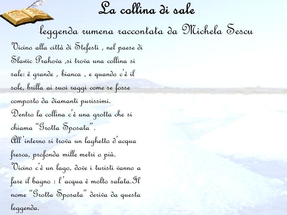 La collina di sale leggenda rumena raccontata da Michela Sescu