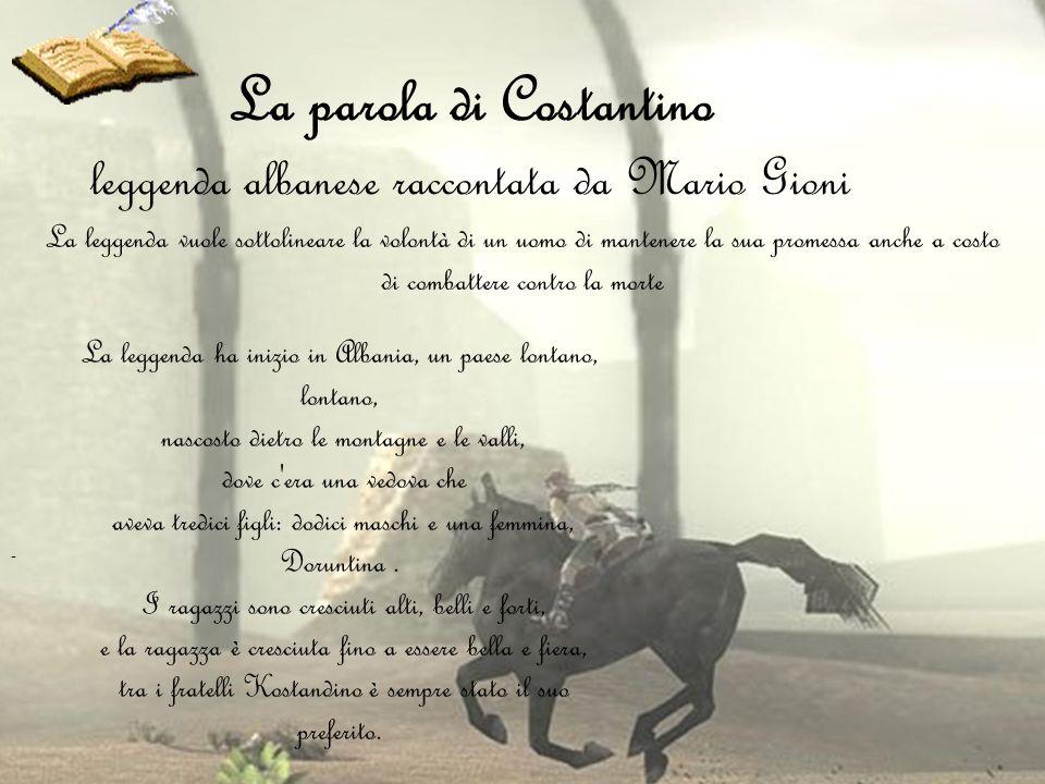 La parola di Costantino leggenda albanese raccontata da Mario Gioni