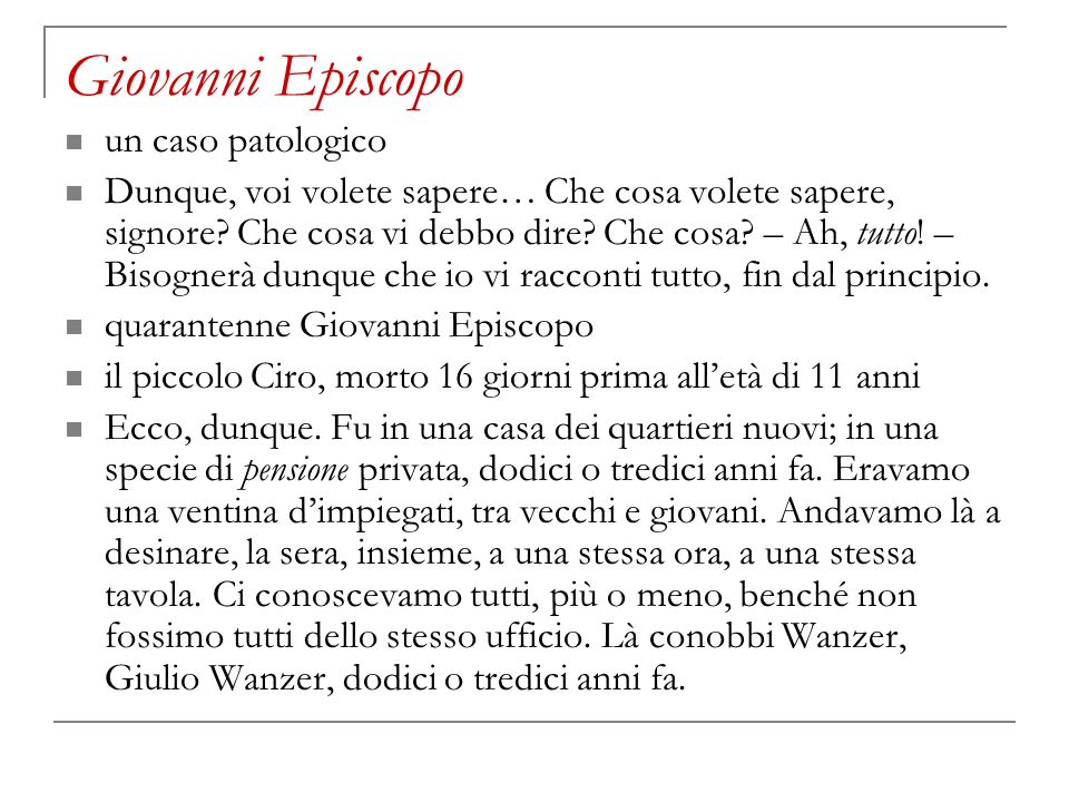 Giovanni Episcopo un caso patologico