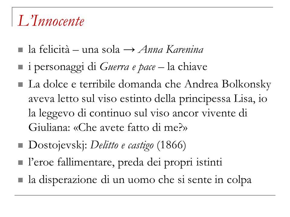L'Innocente la felicità – una sola → Anna Karenina