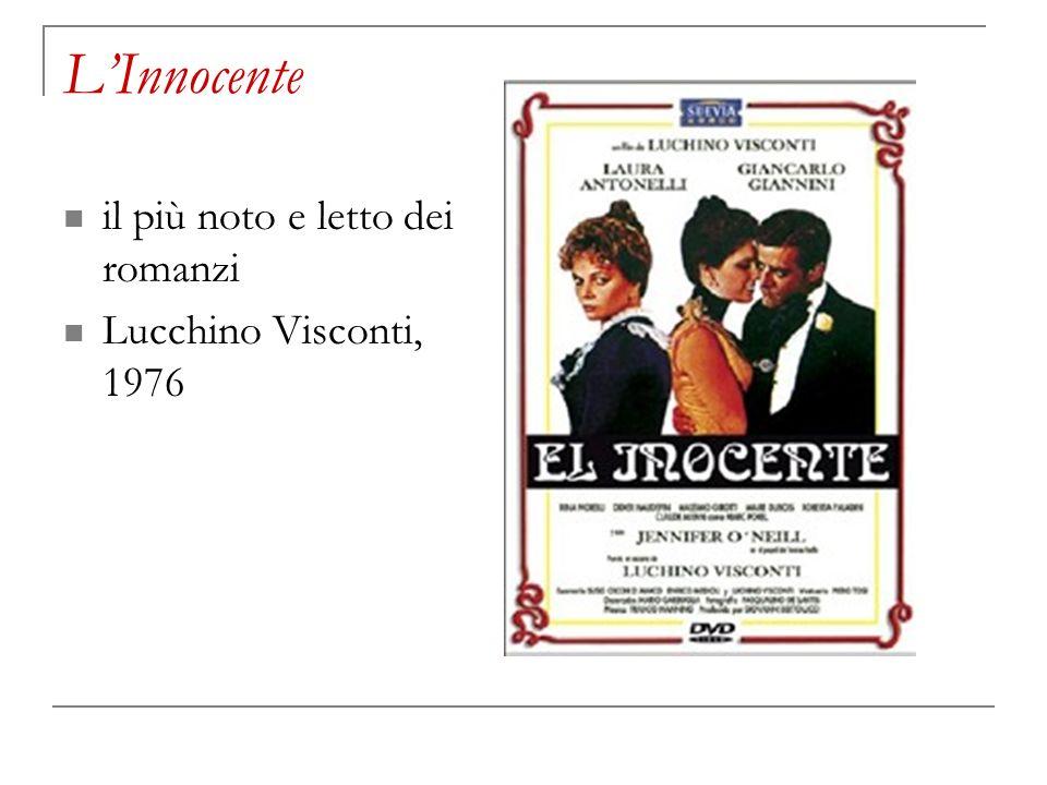 L'Innocente il più noto e letto dei romanzi Lucchino Visconti, 1976