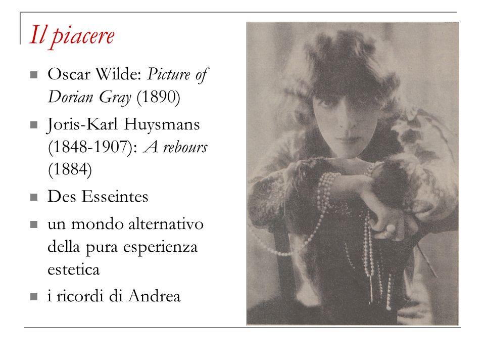 Il piacere Oscar Wilde: Picture of Dorian Gray (1890)