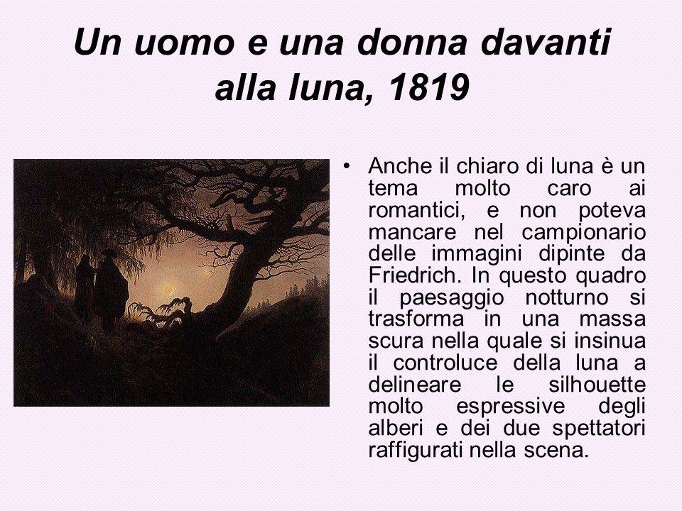 Un uomo e una donna davanti alla luna, 1819