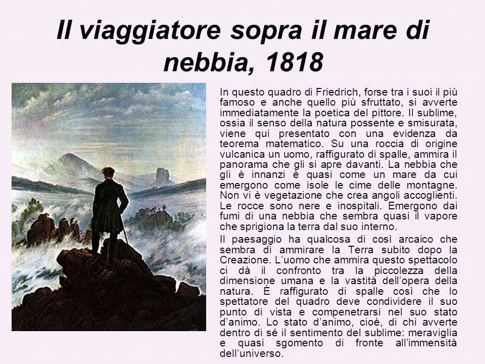 Il viaggiatore sopra il mare di nebbia, 1818