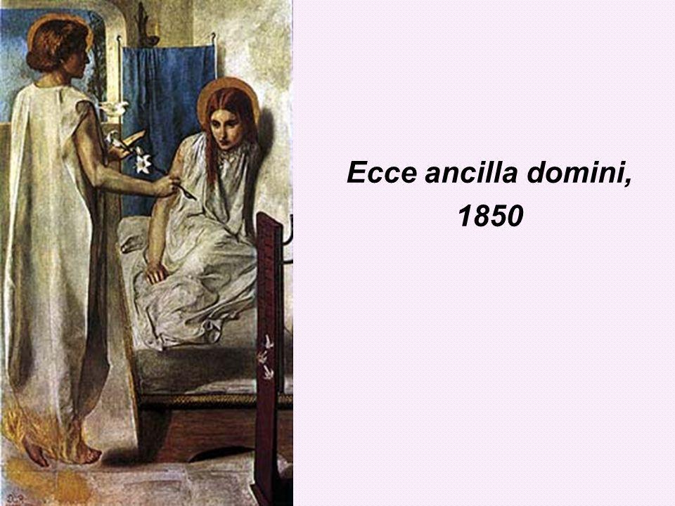 Ecce ancilla domini, 1850