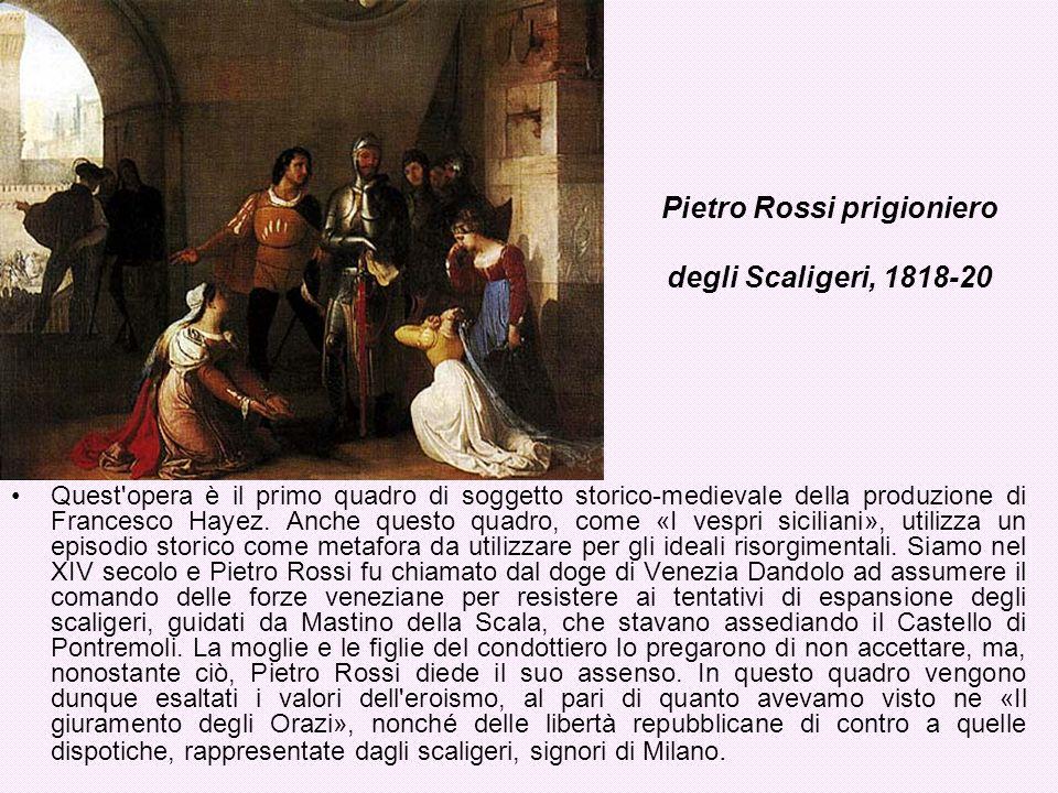 Pietro Rossi prigioniero degli Scaligeri, 1818-20