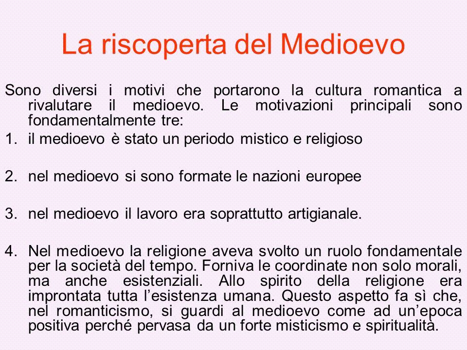 La riscoperta del Medioevo