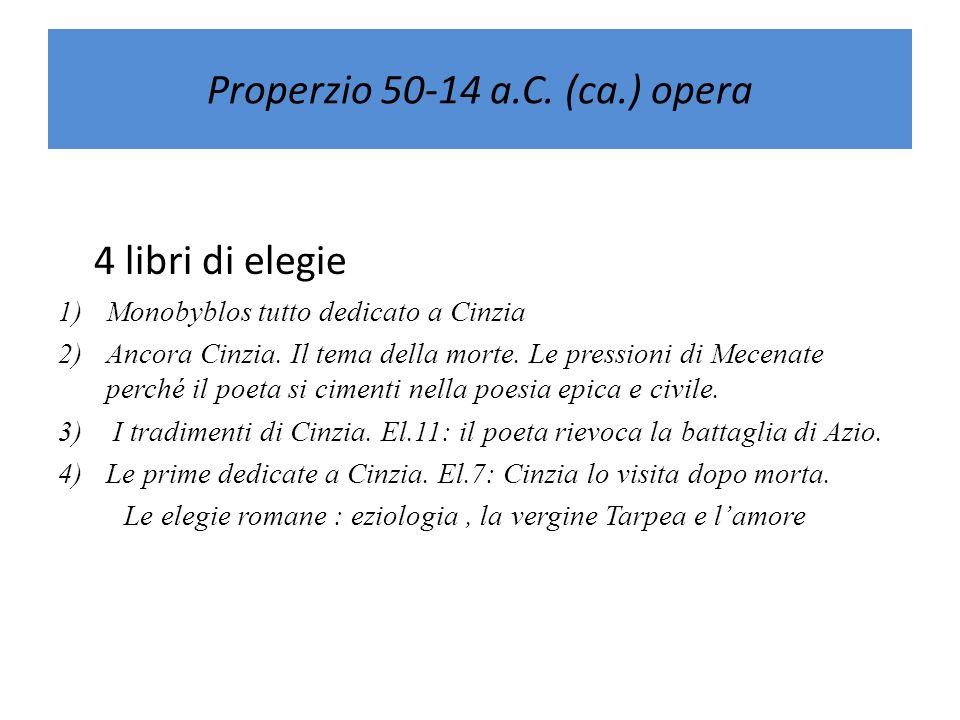 Properzio 50-14 a.C. (ca.) opera