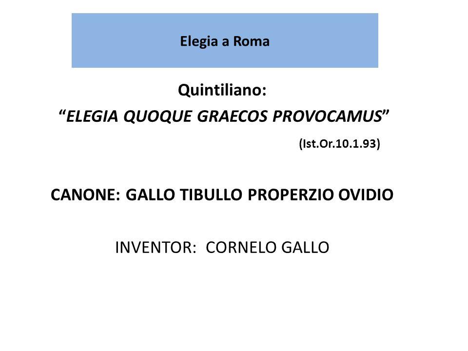 ELEGIA QUOQUE GRAECOS PROVOCAMUS (Ist.Or.10.1.93)