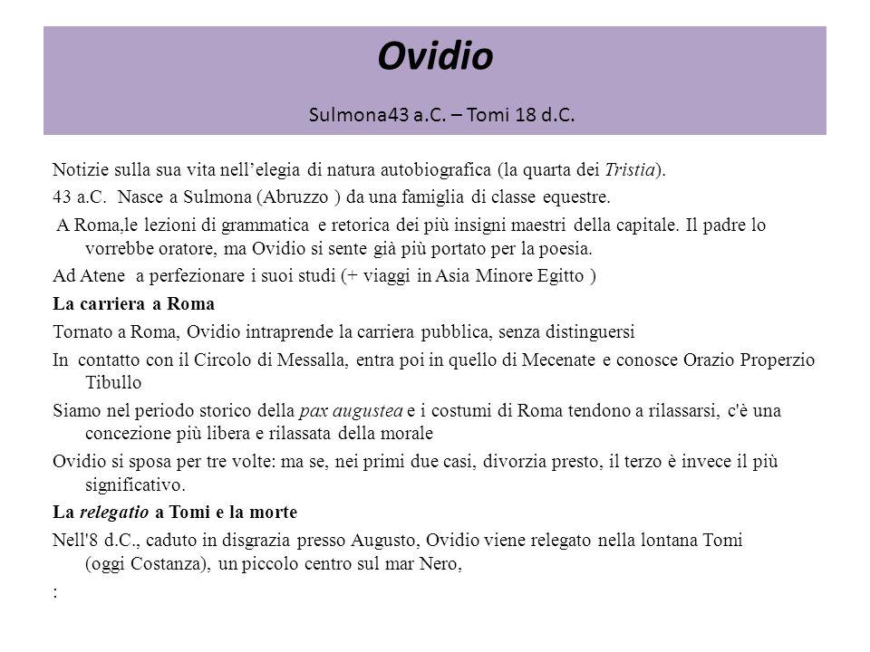 Ovidio Sulmona43 a.C. – Tomi 18 d.C.