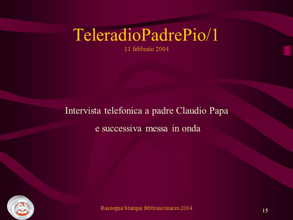TeleradioPadrePio/1 11 febbraio 2004