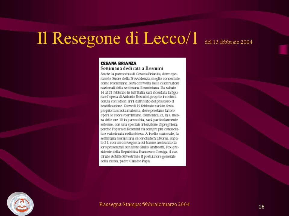 Il Resegone di Lecco/1 del 13 febbraio 2004