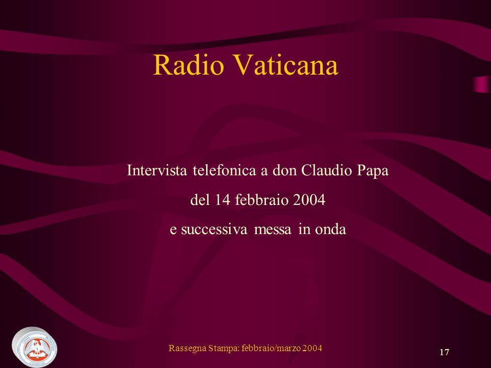 Radio Vaticana Intervista telefonica a don Claudio Papa