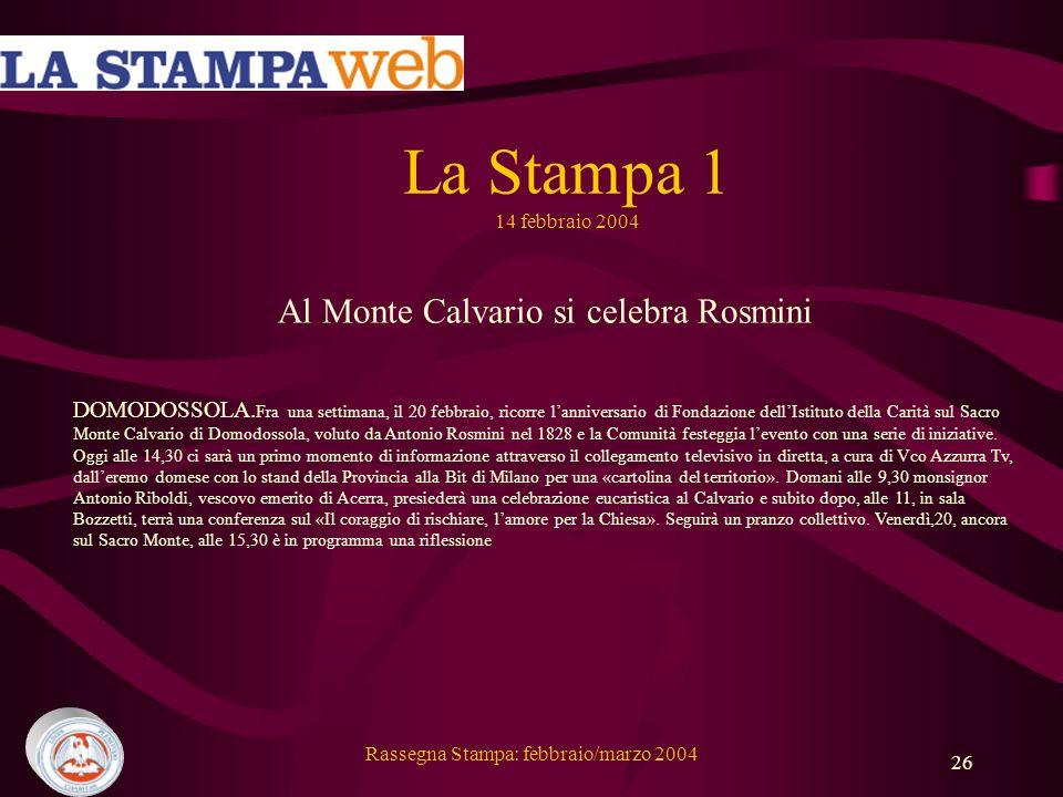 La Stampa 1 14 febbraio 2004 Al Monte Calvario si celebra Rosmini