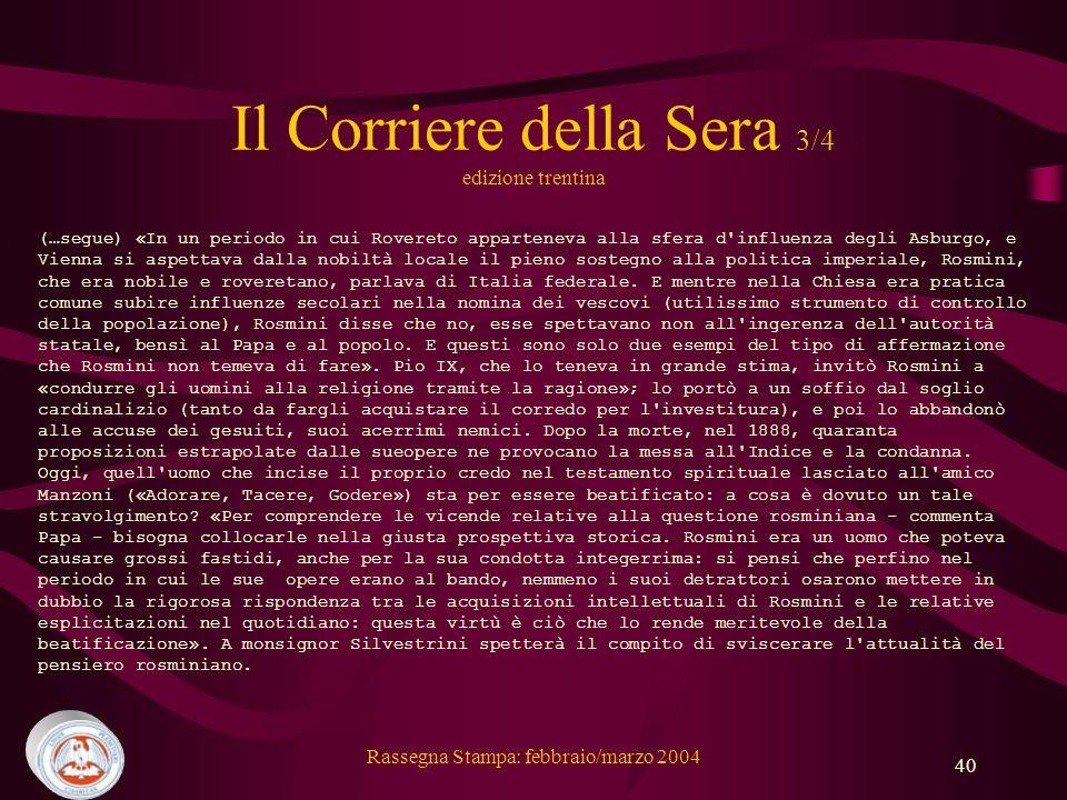 Il Corriere della Sera 3/4 edizione trentina