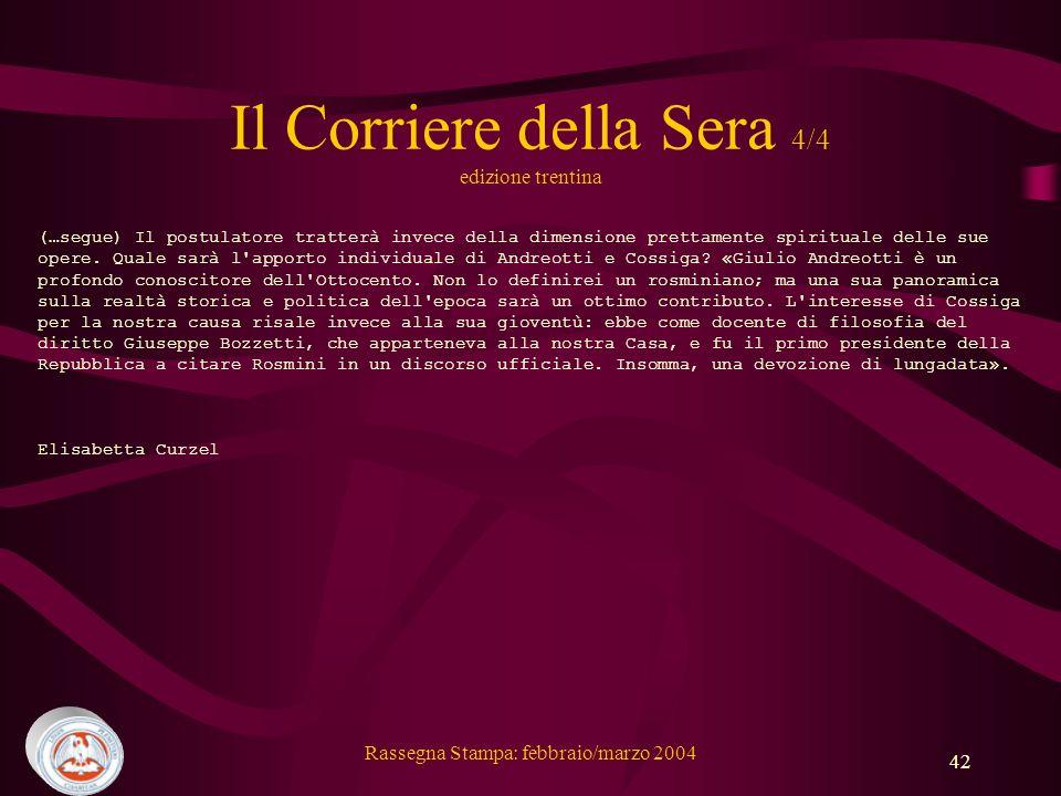Il Corriere della Sera 4/4 edizione trentina