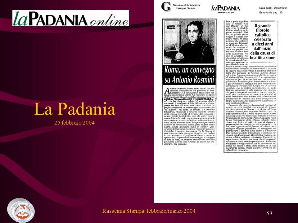 Rassegna Stampa: febbraio/marzo 2004