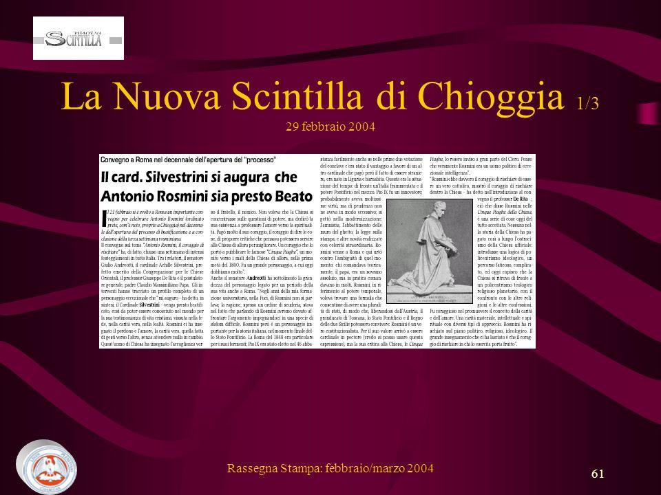 La Nuova Scintilla di Chioggia 1/3 29 febbraio 2004