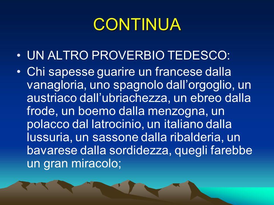 CONTINUA UN ALTRO PROVERBIO TEDESCO: