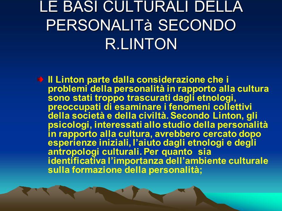 LE BASI CULTURALI DELLA PERSONALITà SECONDO R.LINTON