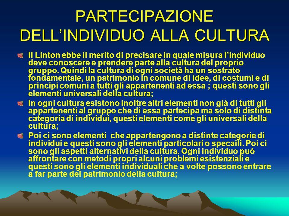 PARTECIPAZIONE DELL'INDIVIDUO ALLA CULTURA
