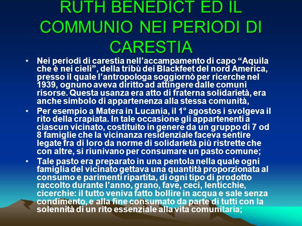 RUTH BENEDICT ED IL COMMUNIO NEI PERIODI DI CARESTIA