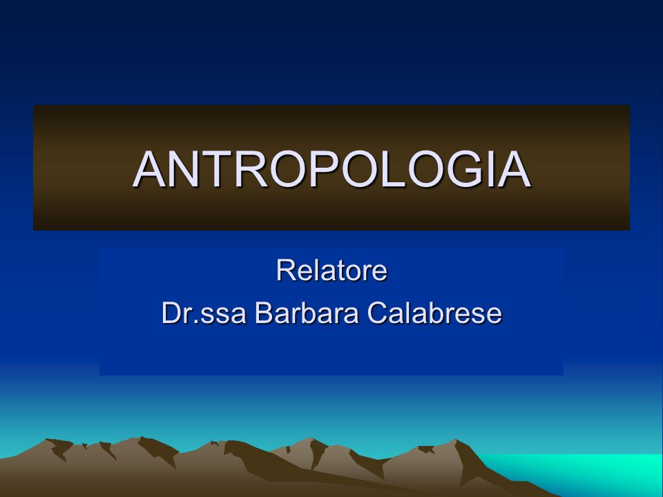 Relatore Dr.ssa Barbara Calabrese