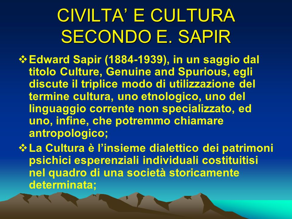 CIVILTA' E CULTURA SECONDO E. SAPIR