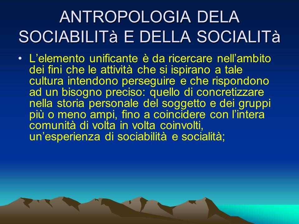 ANTROPOLOGIA DELA SOCIABILITà E DELLA SOCIALITà