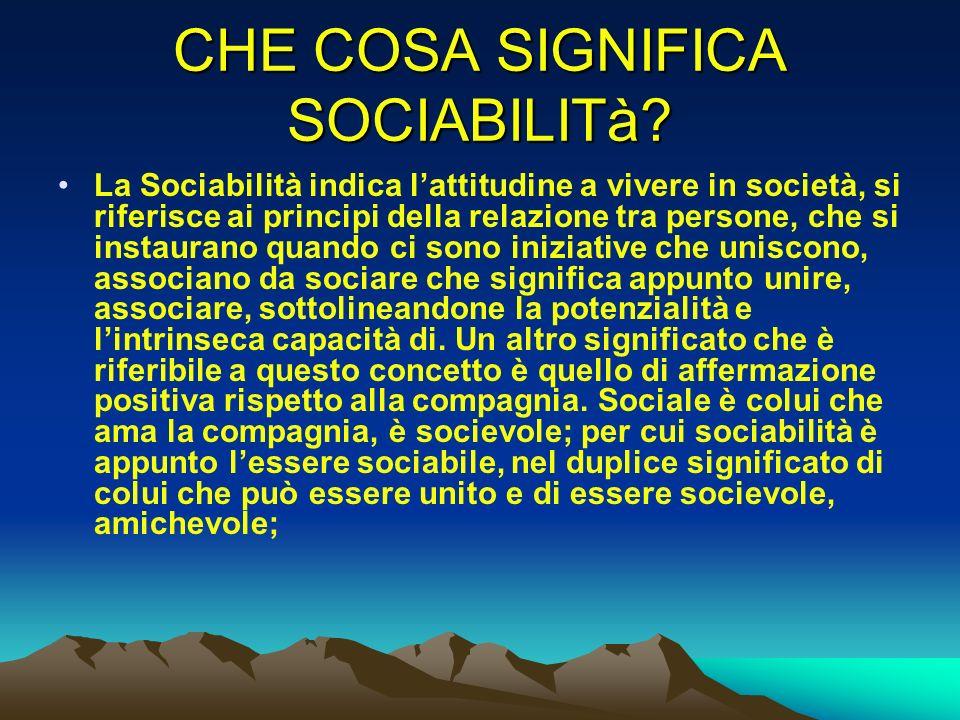 CHE COSA SIGNIFICA SOCIABILITà