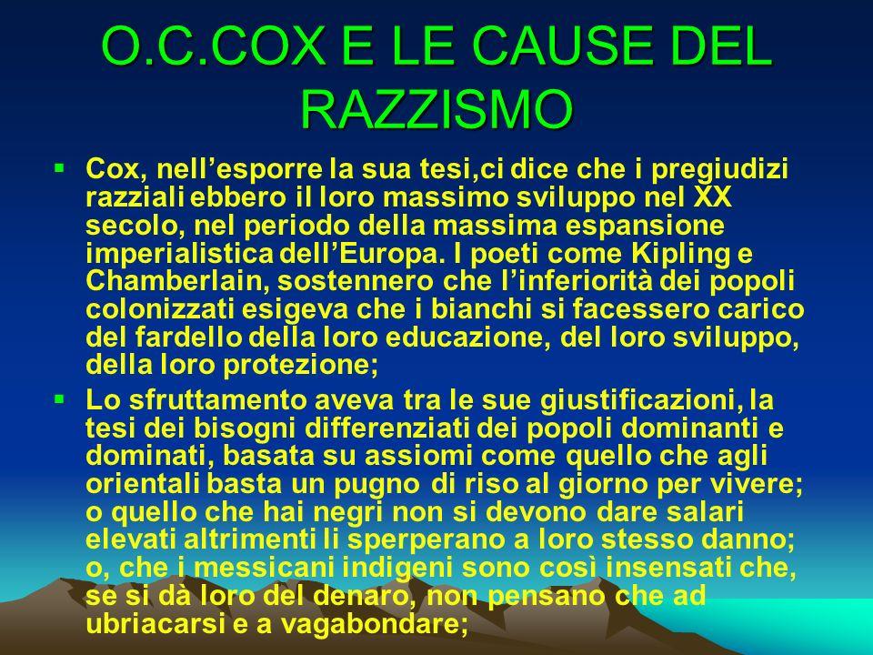 O.C.COX E LE CAUSE DEL RAZZISMO