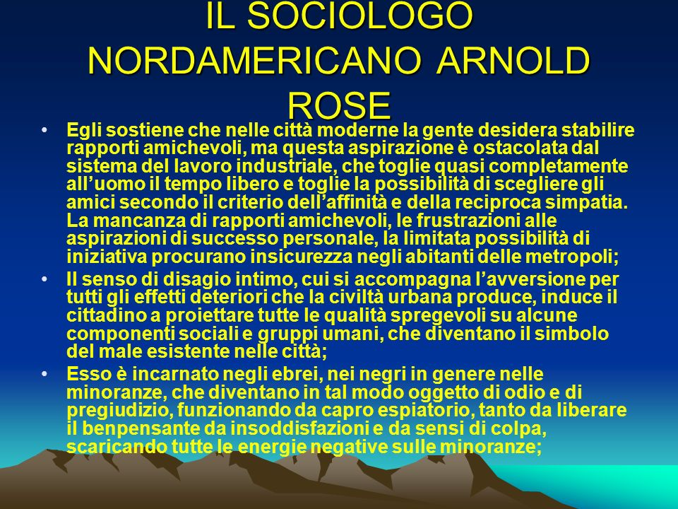 IL SOCIOLOGO NORDAMERICANO ARNOLD ROSE