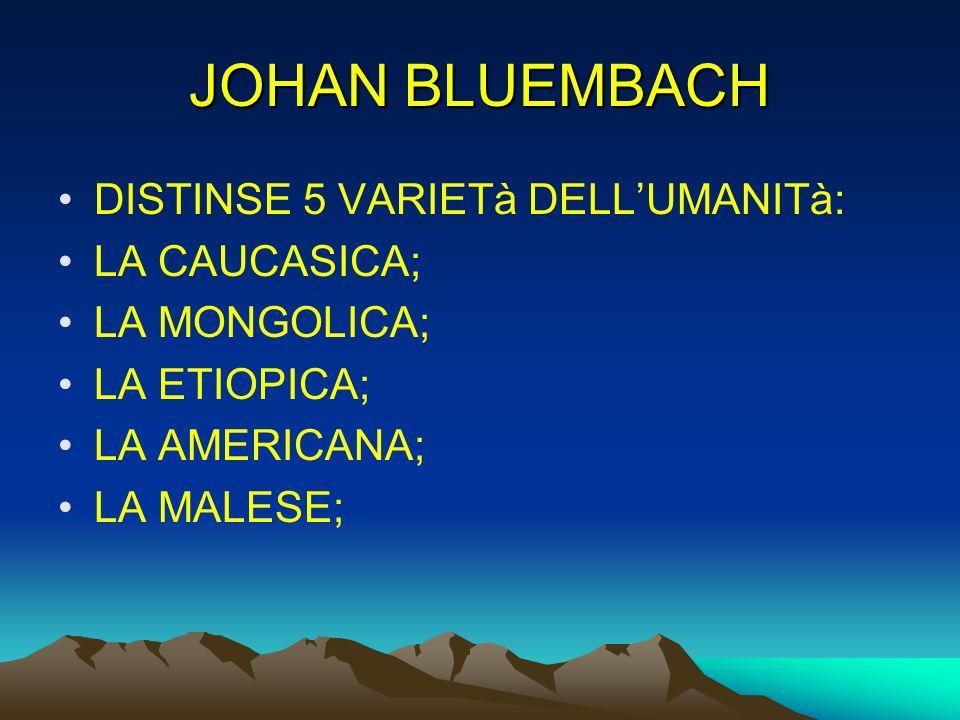 JOHAN BLUEMBACH DISTINSE 5 VARIETà DELL'UMANITà: LA CAUCASICA;