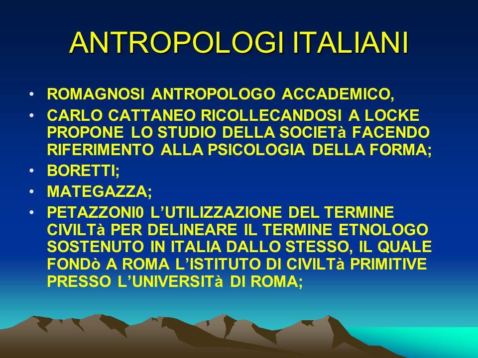 ANTROPOLOGI ITALIANI ROMAGNOSI ANTROPOLOGO ACCADEMICO,
