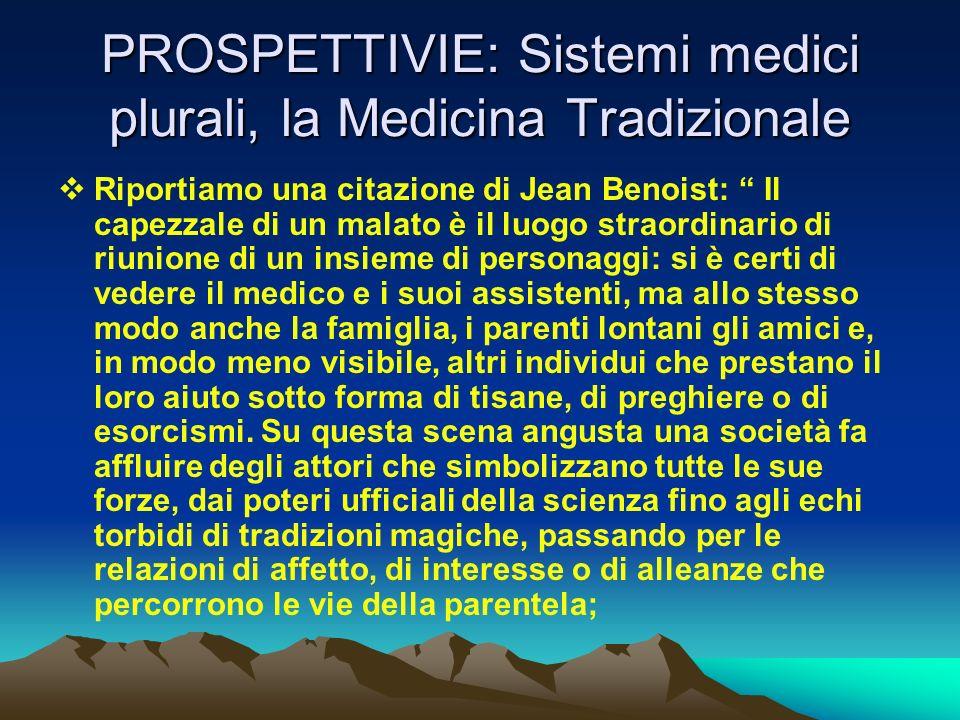 PROSPETTIVIE: Sistemi medici plurali, la Medicina Tradizionale