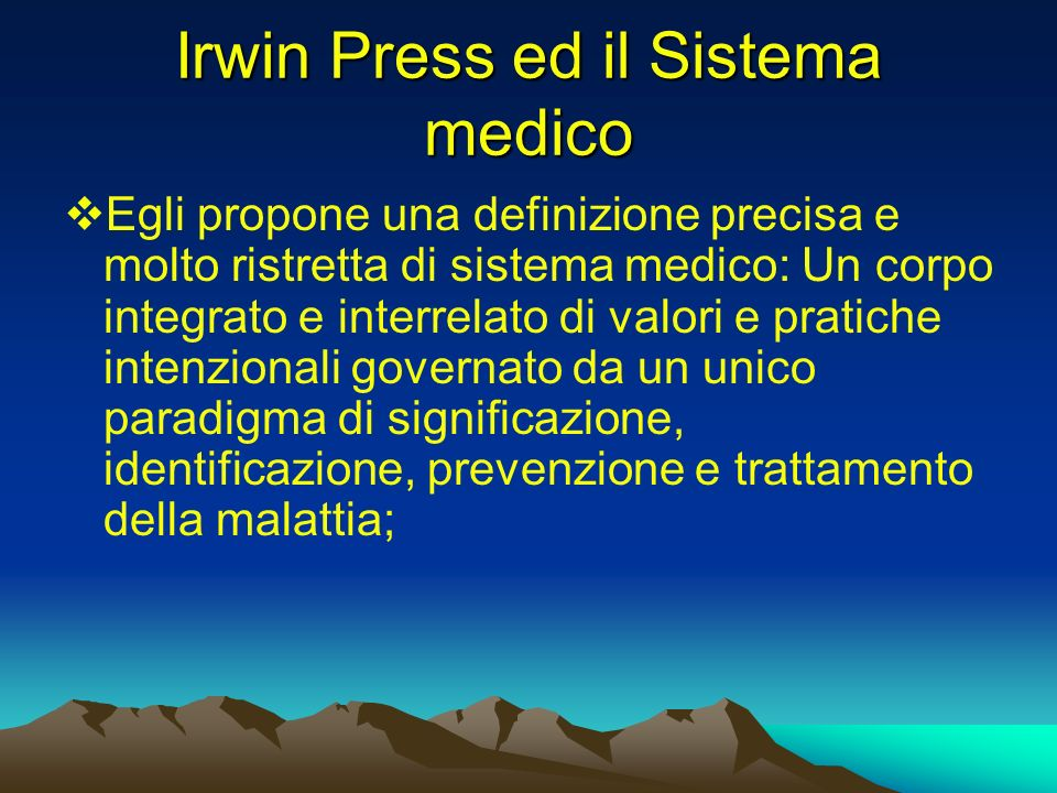 Irwin Press ed il Sistema medico