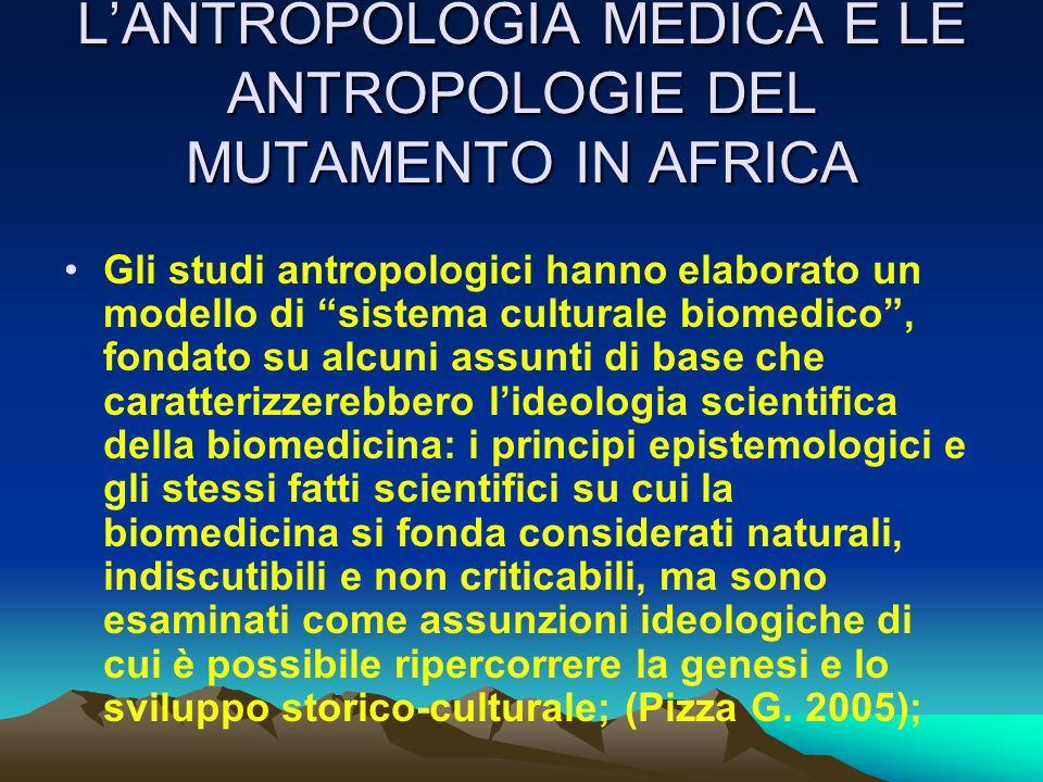 L'ANTROPOLOGIA MEDICA E LE ANTROPOLOGIE DEL MUTAMENTO IN AFRICA
