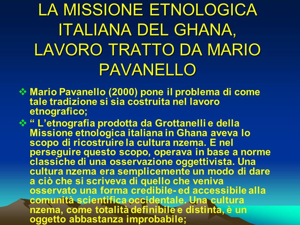 LA MISSIONE ETNOLOGICA ITALIANA DEL GHANA, LAVORO TRATTO DA MARIO PAVANELLO