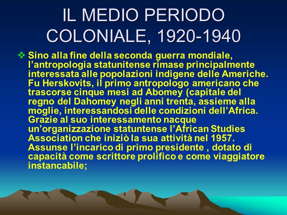IL MEDIO PERIODO COLONIALE, 1920-1940