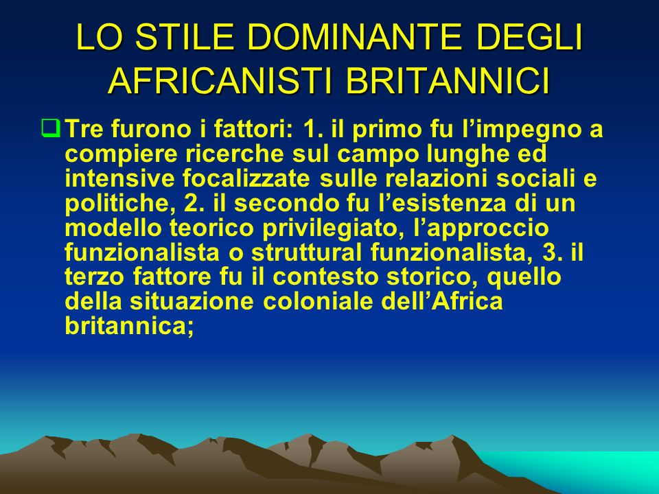 LO STILE DOMINANTE DEGLI AFRICANISTI BRITANNICI