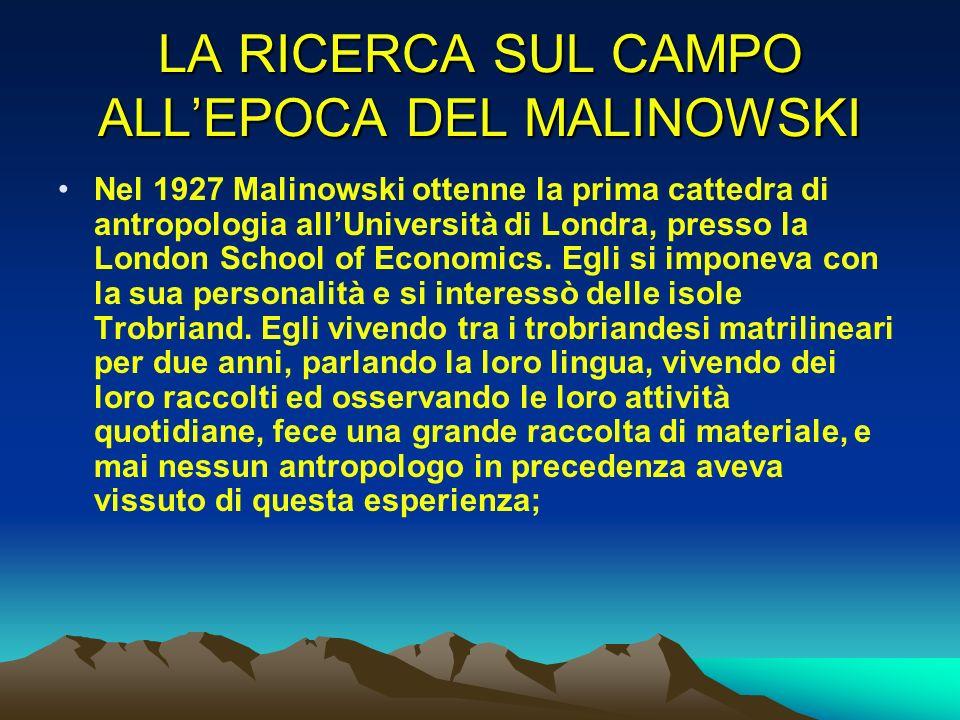 LA RICERCA SUL CAMPO ALL'EPOCA DEL MALINOWSKI
