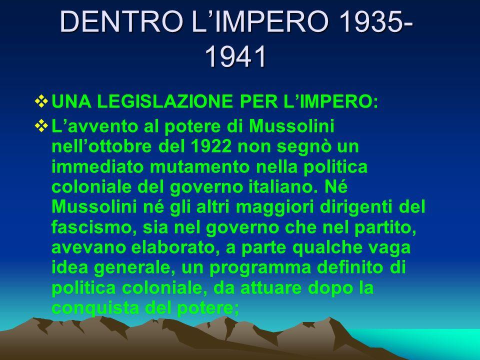 DENTRO L'IMPERO 1935-1941 UNA LEGISLAZIONE PER L'IMPERO: