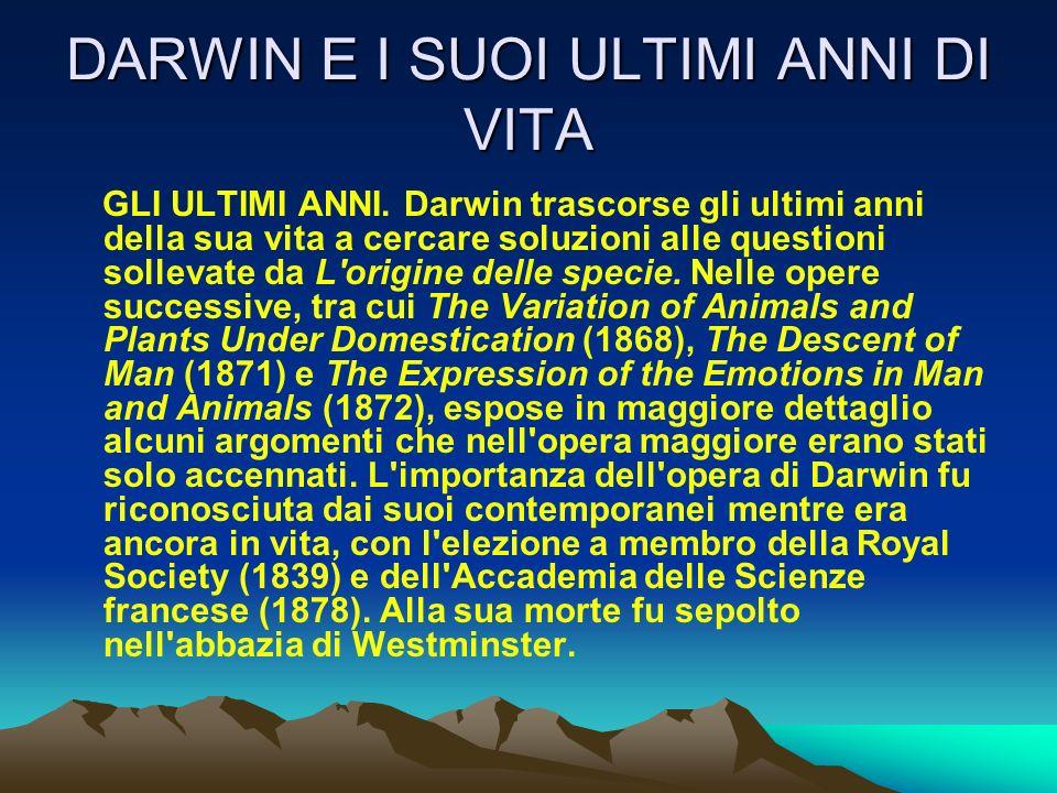 DARWIN E I SUOI ULTIMI ANNI DI VITA