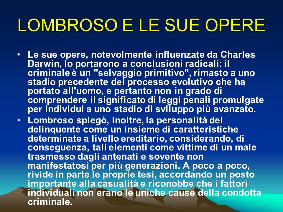LOMBROSO E LE SUE OPERE